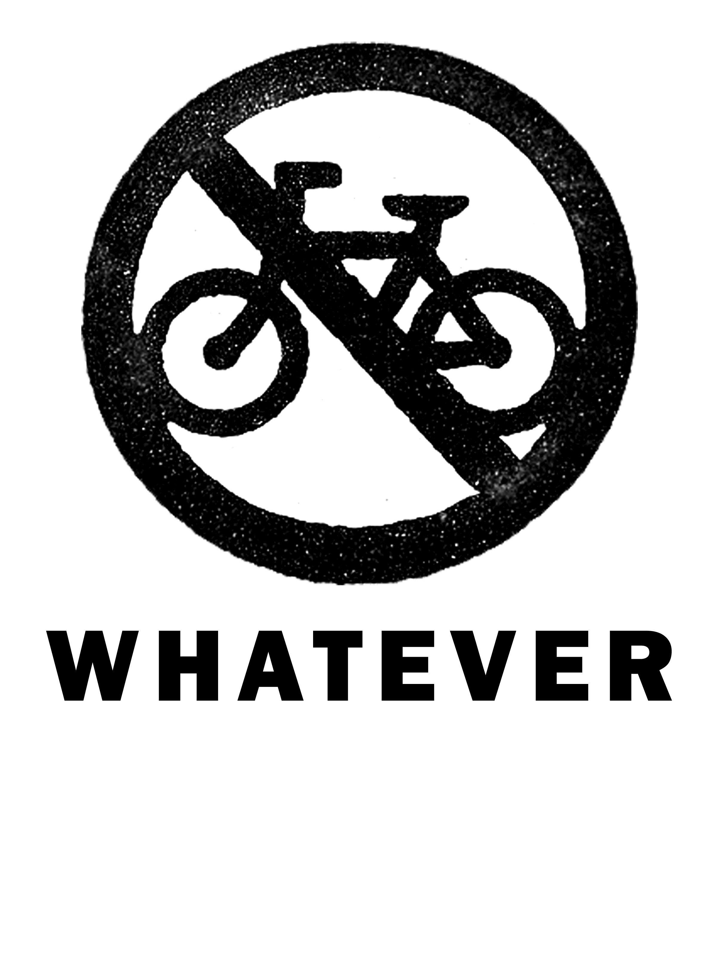 0007 – No Bicycles – Whatever